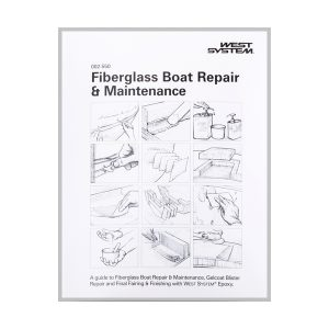 Fiberglass Boat Repair & Maintenance Epoxy Instruction Manual